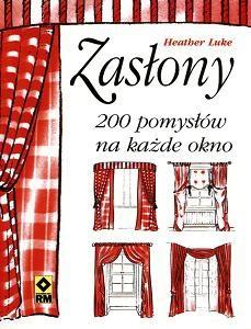 Okładka książki Zasłony. 200 pomysłów na każde okno