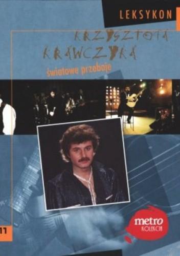 Okładka książki Światowe przeboje. Leksykon Krzysztofa Krawczyka. Tom 11