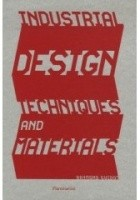 Industrial Design Techniques And Materials