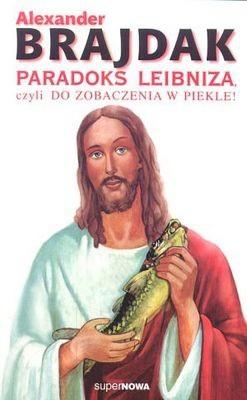 Okładka książki Paradoks Leibniza, czyli do zobaczenia w piekle!