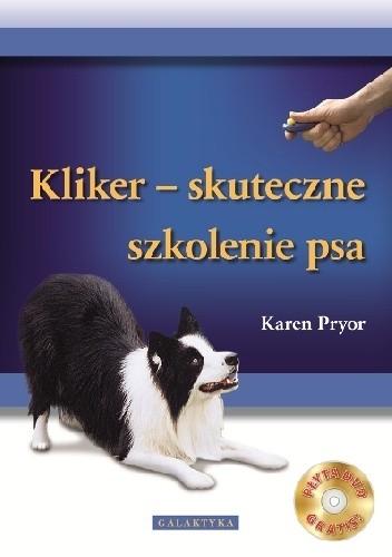 Okładka książki KLIKER - skuteczne szkolenie psa + CD