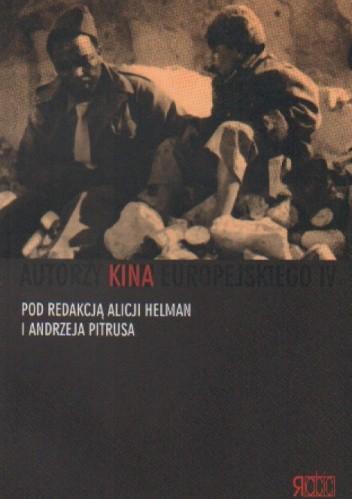 Okładka książki Autorzy kina europejskiego IV