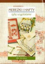 Okładka książki Mereżki i hafty. Igłą wyplatane