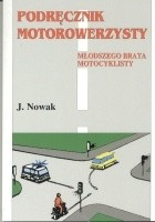 Okładka książki Podręcznik motorowerzysty - młodszego brata motocyklisty