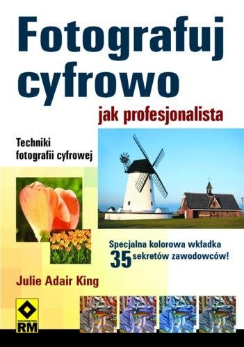 Okładka książki Fotografuj cyfrowo jak profesjonalista
