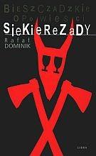 Okładka książki Bieszczadzkie opowieści Siekierezady