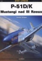 P 51 D/K Mustangi nad III Rzeszą