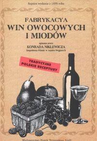 Okładka książki Fabrykacya win owocowych i miodów