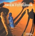 Okładka książki Okiem fotografa. Sztuka komponowania i projektowania zdjęć cyfrowych