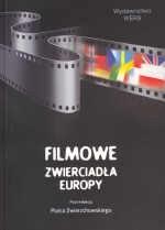 Okładka książki Filmowe zwierciadła Europy