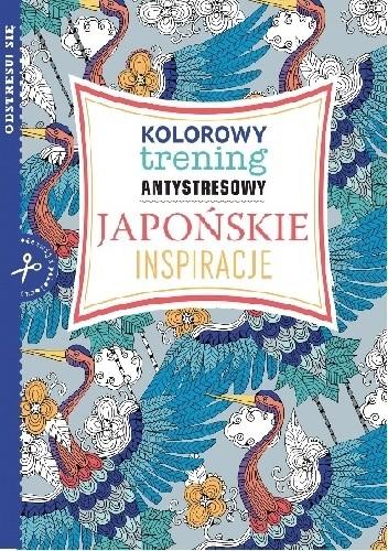Okładka książki Japońskie inspiracje - kolorowy trening antystresowy