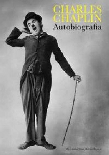 Okładka książki Chaplin Charles: Autobiografia