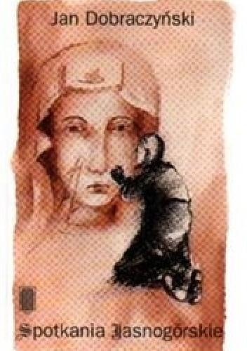 Okładka książki Spotkania Jasnogórskie