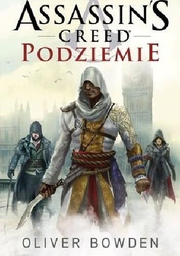 Okładka książki Assassin's Creed: Podziemie