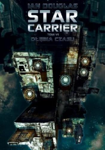 Okładka książki Star Carrier: Głębia czasu