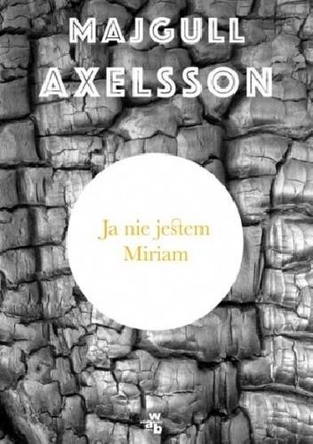 Okładka książki Ja nie jestem Miriam