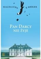 Pan Darcy nie żyje