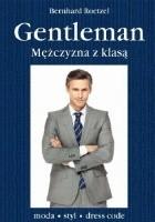 Gentleman. Mężczyzna z klasą