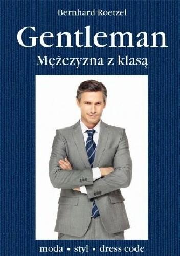 Okładka książki Gentleman. Mężczyzna z klasą