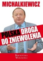 Polska droga do zniewolenia