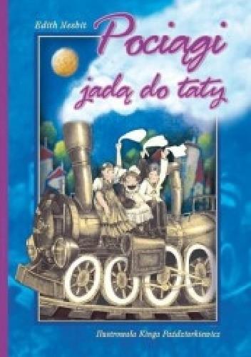 Okładka książki Pociągi jadą do taty