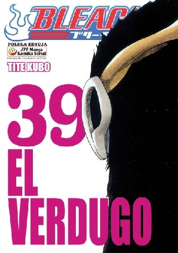 Okładka książki Bleach 39. El Verdugo