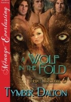 A Wolf in the Fold