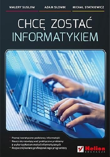 Okładka książki Chcę zostać informatykiem