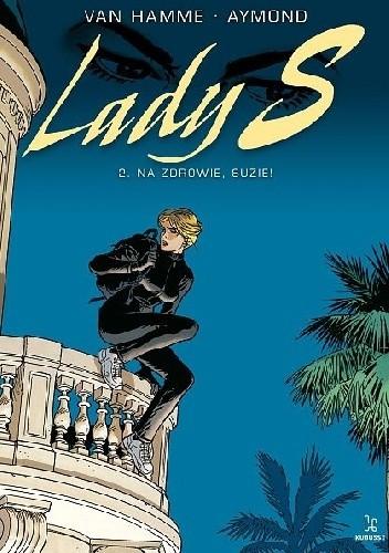 Okładka książki Lady S #2 - Na zdrowie, Suzie!