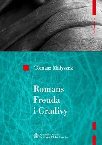 Okładka książki Romans Freuda i Gradivy. Rozważania o psychoanalizie
