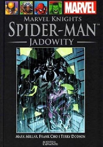 Okładka książki Marvel Knights Spider-Man: Jadowity. Część 2