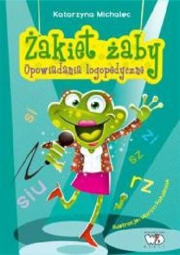 Okładka książki Żakiet żaby. Opowiadania logopedyczne