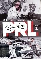 Kronika PRL. Kobieta w Polsce Ludowej