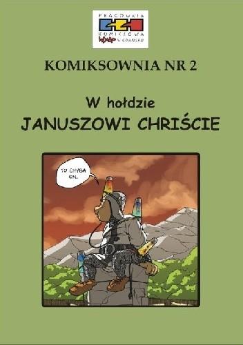 Okładka książki Komiksownia nr 2. W hołdzie Januszowi Chriście