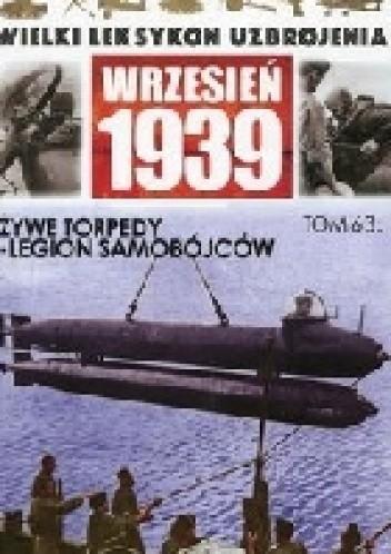 Okładka książki Żywe torpedy - legion samobójców.