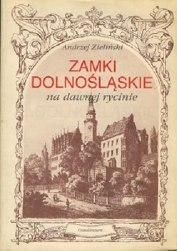 Okładka książki Zamki dolnośląskie na dawnej rycinie