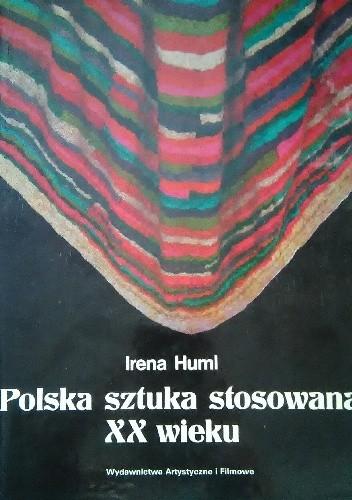 Okładka książki Polska sztuka stosowana XX wieku