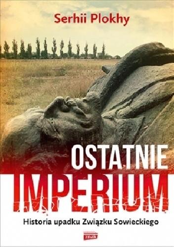Okładka książki Ostatnie Imperium
