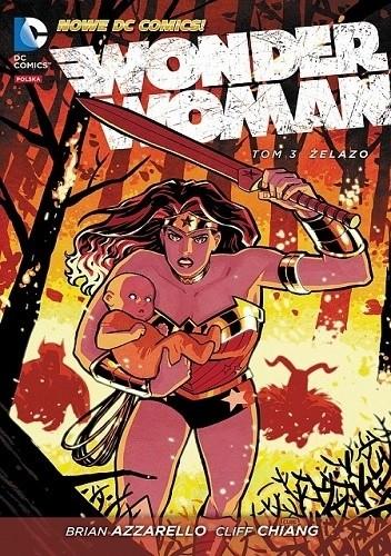 Okładka książki Wonder Woman: Żelazo