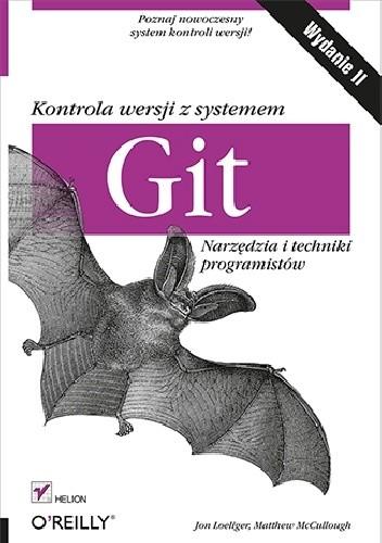 Okładka książki Kontrola wersji z systemem Git. Narzędzia i techniki programistów. Wydanie II