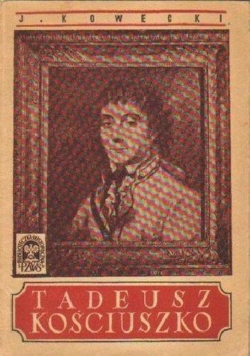 Okładka książki Tadeusz Kościuszko