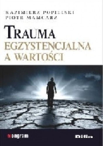 Okładka książki Trauma egzystencjalna a wartości