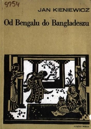 Okładka książki Od Bengalu do Bangladeszu