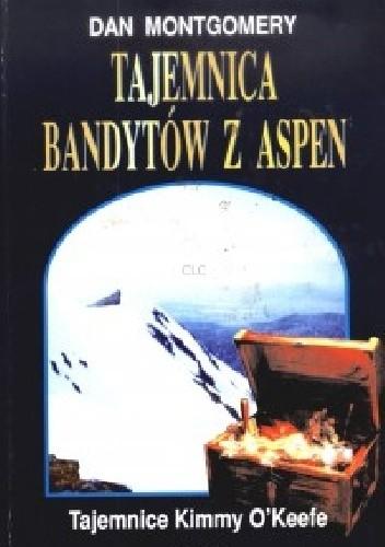 Okładka książki Tajemnica bandytów z Aspen