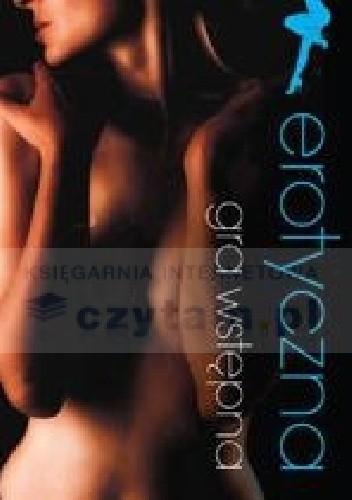 Okładka książki Erotyczna gra wstępna