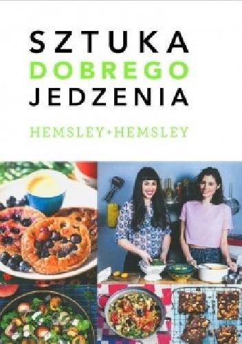 Okładka książki Sztuka dobrego jedzenia