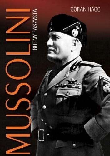 Okładka książki Mussolini. Butny faszysta