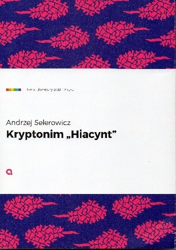 "Okładka książki Kryptonim ""Hiacynt"""