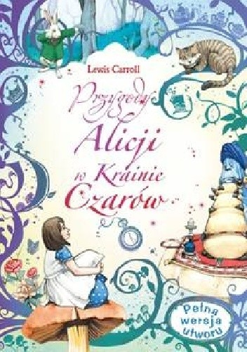 Okładka książki Przygody Alicji w Krainie Czarów