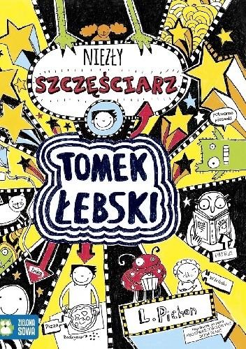 Okładka książki Tomek Łebski - niezły szczęściarz
